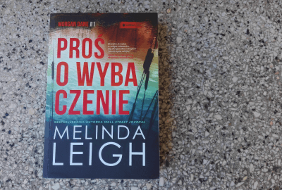 """IMG 20190831 172008 400x270 - Seria kryminałów z Morgan Dane.""""Proś o wybaczenie"""" Melindy Leigh"""