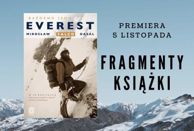 """Fragmenty książki 400x270 - """"Każdemu jego Everest"""", Mirosław """"Falco"""" Dąsal"""