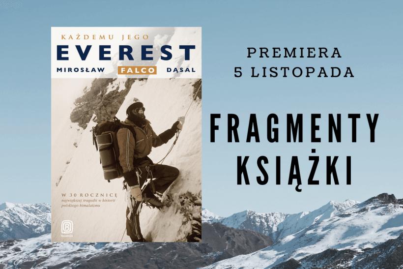 """Fragmenty książki 820x547 - """"Każdemu jego Everest"""", Mirosław """"Falco"""" Dąsal"""