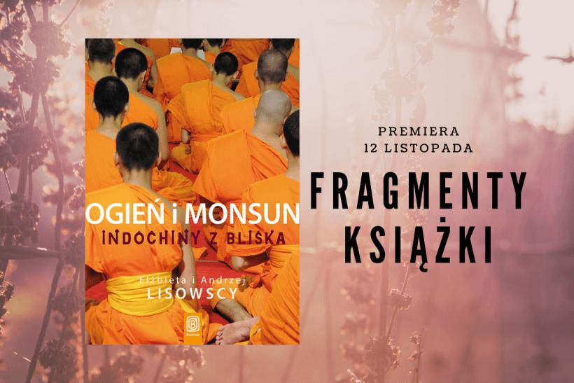 "Kopia Fragmenty książki 6 820x547 - ""Ogień i monsun. Indochiny z bliska"" E.A. Lisowscy - fragmenty"