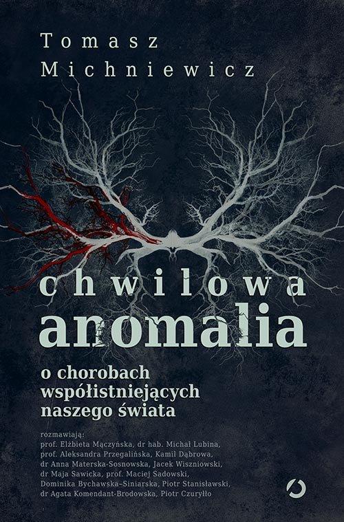 chwilowa anomalia ochorobach wspolistniejacych naszego swiata b iext65354286 - Chwilowa anomalia - Tomasz Michniewicz
