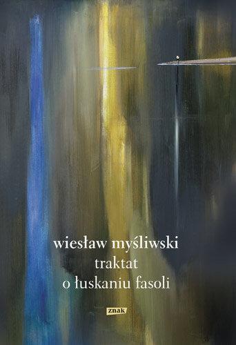 traktat oluskaniu fasoli - Traktat ołuskaniu fasoli, Wiesław Myśliwski